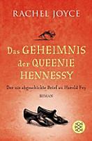Das Geheimnis der Queenie Hennessy, Rachel Joyce