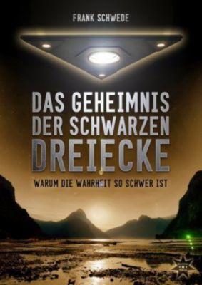 Das Geheimnis der schwarzen Dreiecke - Frank Schwede |
