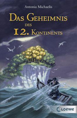 Das Geheimnis des 12. Kontinents, Antonia Michaelis