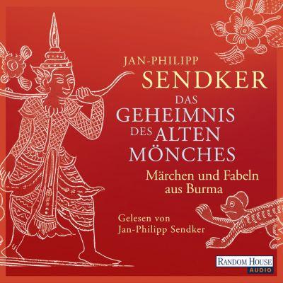 Das Geheimnis des alten Mönches, Jan-Philipp Sendker