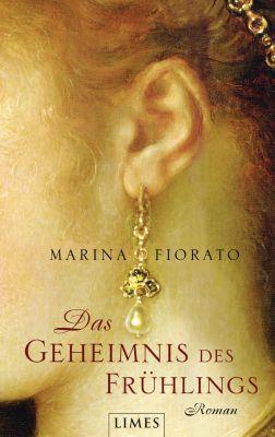 Das Geheimnis des Frühlings, Marina Fiorato