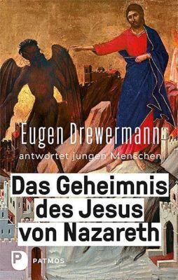 Das Geheimnis des Jesus von Nazareth, Eugen Drewermann, Martin Freytag