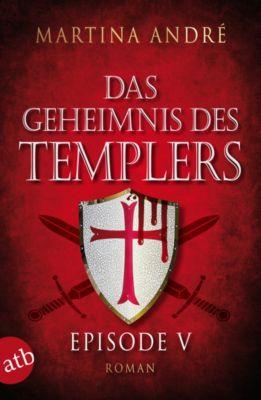 Das Geheimnis des Templers: Das Geheimnis des Templers - Episode V, Martina André