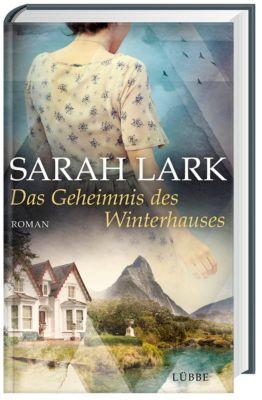Das Geheimnis des Winterhauses, Sarah Lark