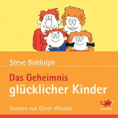 Das Geheimnis glücklicher Kinder, Steve Biddulph