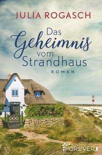 Das Geheimnis vom Strandhaus - Julia Rogasch pdf epub