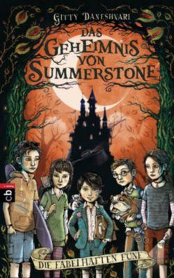 Das Geheimnis von Summerstone Band 2: Die fabelhaften Fünf, Gitty Daneshvari