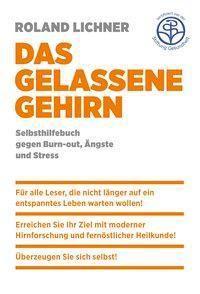 Das gelassene Gehirn - Lichner Roland pdf epub