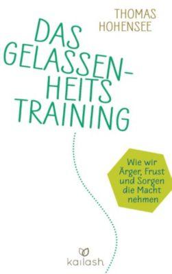 Das Gelassenheitstraining, Thomas Hohensee