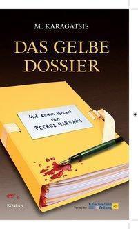 Das gelbe Dossier, M. Karagatsis