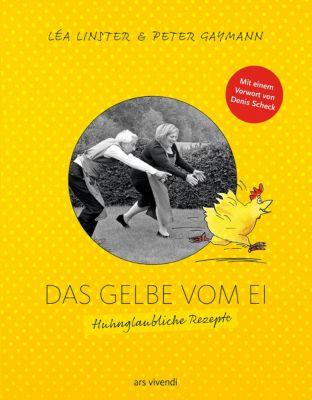 Das Gelbe vom Ei, Léa Linster, Peter Gaymann