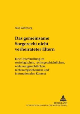 Das gemeinsame Sorgerecht nichtverheirateter Eltern, Nika Witteborg