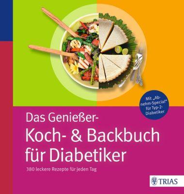 Das Genießer-Koch-& Backbuch für Diabetiker, Marion Burkard, Karin Hofele, Kirsten Metternich, Doris Lübke, Claudia Grzelak