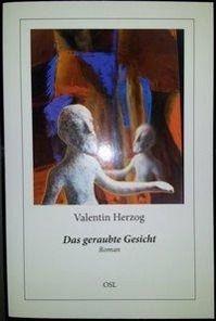 Das geraubte Gesicht - Valentin Herzog pdf epub