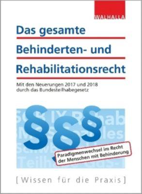 Das gesamte Behinderten- und Rehabilitationsrecht 2017 / 2018