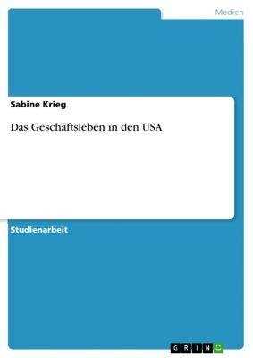 Das Geschäftsleben in den USA, Sabine Krieg