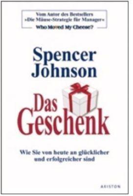 Das Geschenk, Spencer Johnson