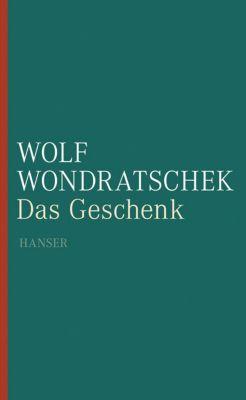 Das Geschenk, Wolf Wondratschek