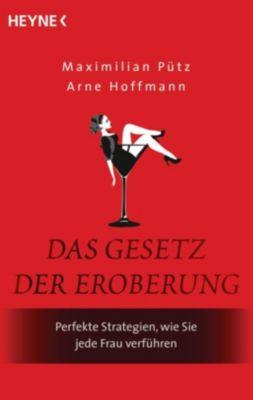 Das Gesetz der Eroberung, Maximilian Pütz, Arne Hoffmann