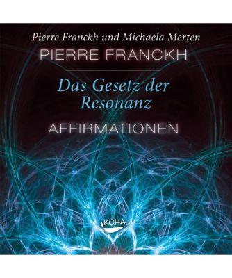 Das Gesetz der Resonanz - Affirmationen, 1 Audio-CD, Pierre Franckh