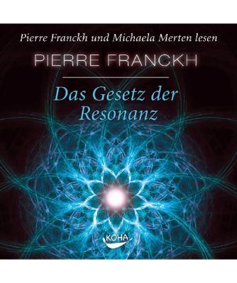 Das Gesetz der Resonanz, Hörbuch, Pierre Franckh