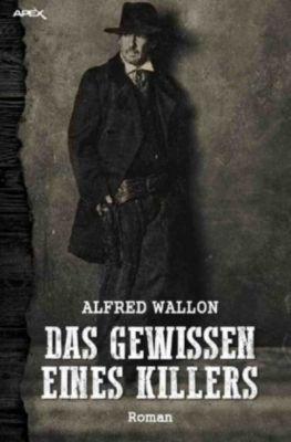 DAS GEWISSEN EINES KILLERS - Alfred Wallon |