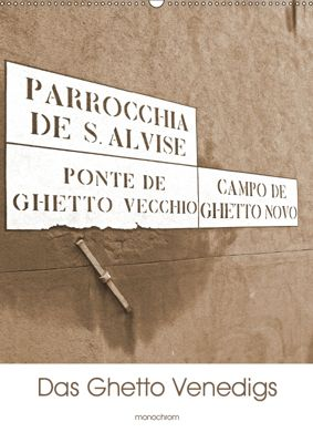 Das Ghetto Venedigs (Wandkalender 2019 DIN A2 hoch), Claudia Schimon
