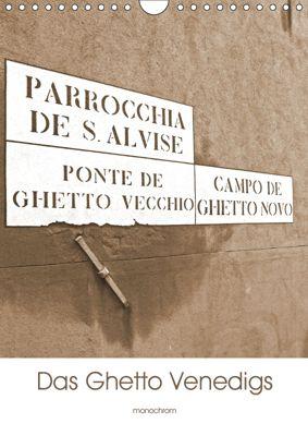 Das Ghetto Venedigs (Wandkalender 2019 DIN A4 hoch), Claudia Schimon