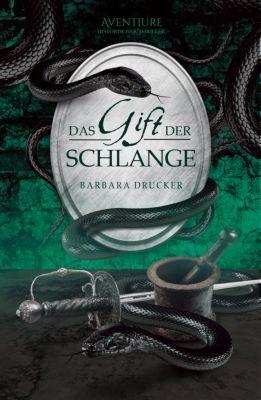 Das Gift der Schlange, Barbara Drucker