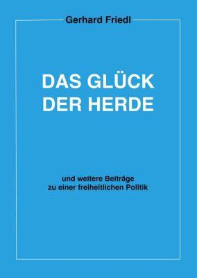 Das Glück der Herde, Gerhard Friedl