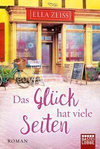 Das Glück hat viele Seiten - Ella Zeiss pdf epub