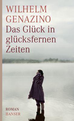 Das Glück in glücksfernen Zeiten, Wilhelm Genazino