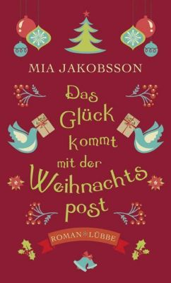 Das Glück kommt mit der Weihnachtspost - Mia Jakobsson |