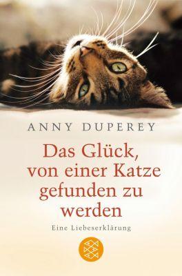 Das Glück, von einer Katze gefunden zu werden, Anny Duperey