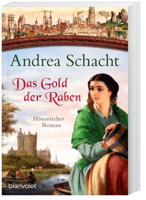 Das Gold der Raben - Andrea Schacht |