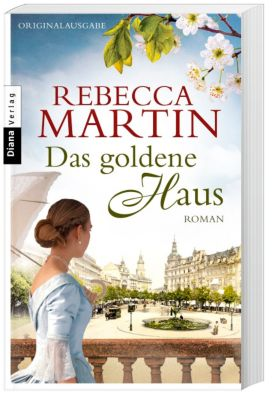 Das goldene Haus, Rebecca Martin