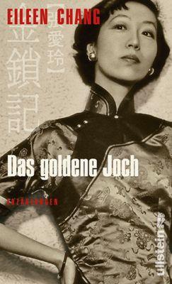 Das goldene Joch, Eileen Chang