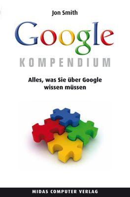 Das Google Kompendium, Jon Smith