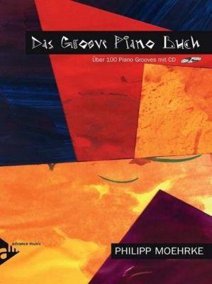 Das Groove Piano Buch, m. Audio-CD, Philipp Moehrke