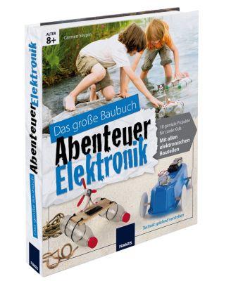 Das große Baubuch (Ausführung: Abenteuer Elektronik), Carmen Skupin
