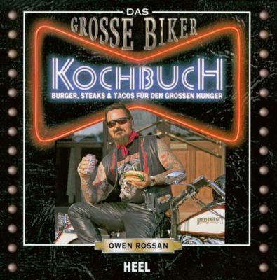Das Große Biker Kochbuch - Owen Rossan |