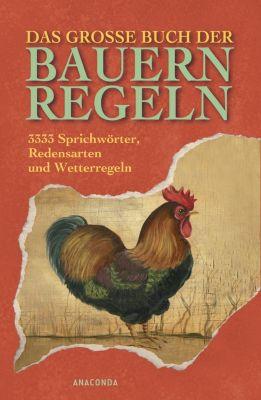 Das große Buch der Bauernregeln, Rudolph Eisbrenner (Hg.)