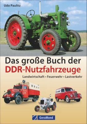 Das große Buch der DDR-Nutzfahrzeuge, Udo Paulitz