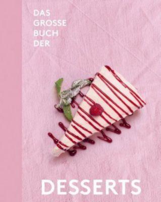 Das große Buch der Desserts - Teubner |