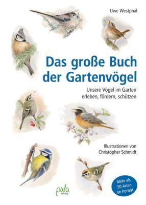 Das große Buch der Gartenvögel, Uwe Westphal