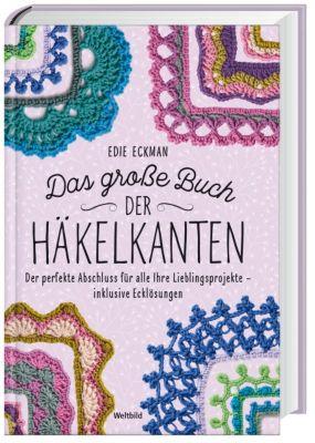 Das große Buch der Häkelkanten, Edie Eckman