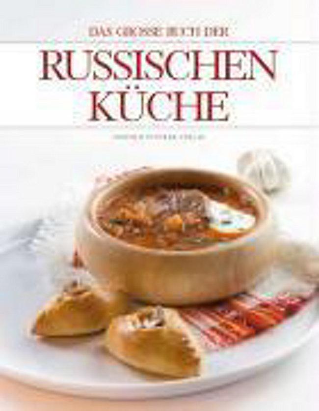 Das große Buch der Russischen Küche Buch portofrei - Weltbild.de