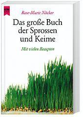 Das grosse Buch der Sprossen und Keime, Rose-Marie Nöcker