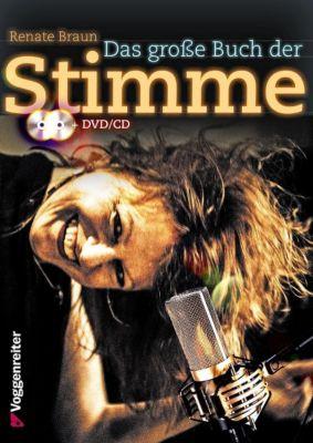 Das große Buch der Stimme, m. 1 DVD + 1  Audio-CD, Renate Braun
