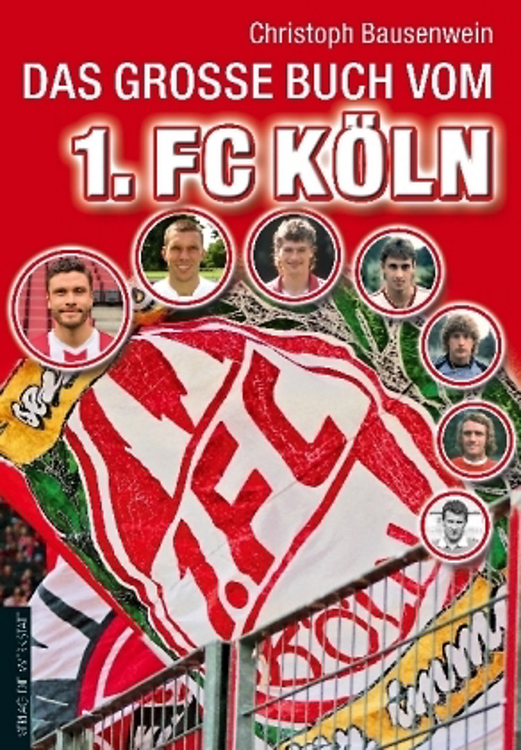 Das Große Buch Vom 1 Fc Köln Buch Bei Weltbildde Bestellen